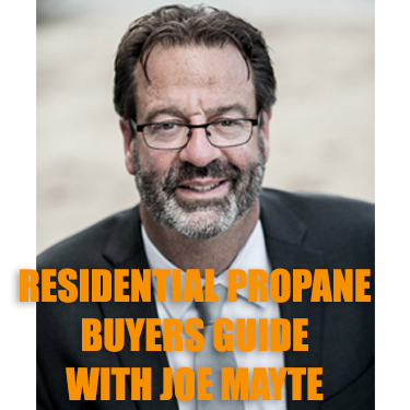 Residential Propane Buyers FAQ with Joe Mayte