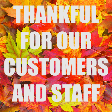 Thankful for our customers and staff